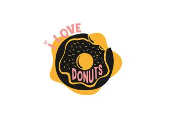 I L ove Donuts vector t-shirt design