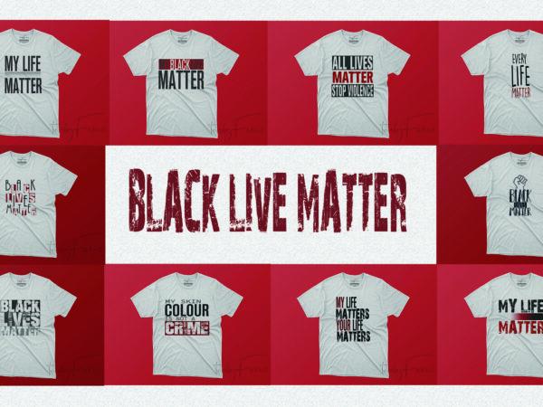 Black lives matter Pack of 10 t shirt designs for sale
