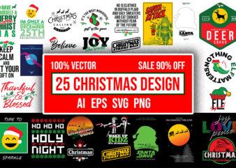 25 Christmas Design Bundle 100% Vector AI, EPS, SVG, PNG, CDR