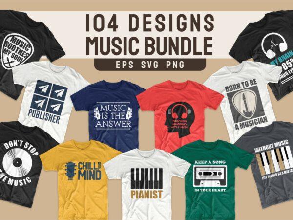 Music t-shirt designs bundle SVG. Music t shirt design PNG bundles vector. T-shirt design for music. Trendy t shirts slogans quotes pack collection