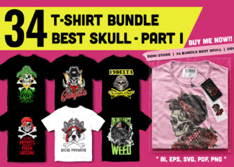 34 Design T-shirt Bundle Best Skull Artwork – PART 1