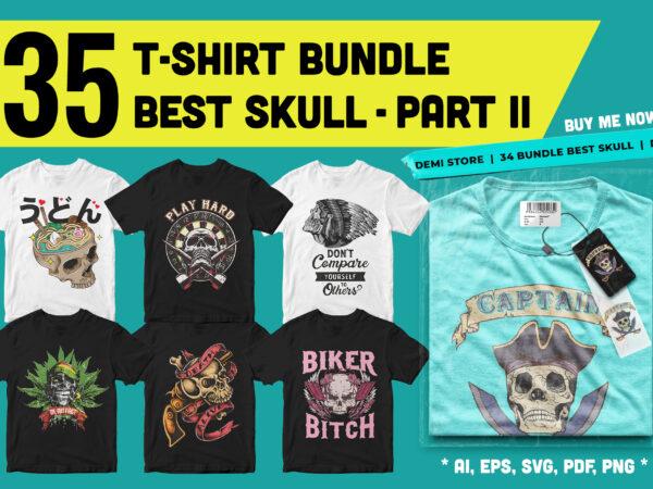 35 design t-shirt bundle best skull artwork – part 2