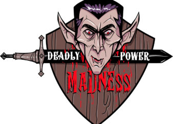 Deadly madness power t shirt vector illustration