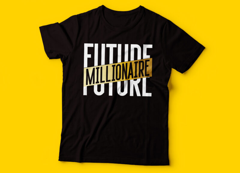 entrepreneur tshirt esign bundle | five tshirt design | future millionaire | the entrepreneur