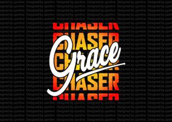 Grace Chaser – Christianity t-shirt design – Christian clothing
