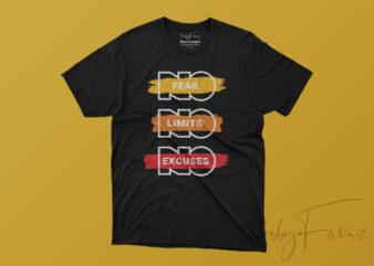 Motivational   No Fear   No Limits   No Excuses Vector T shirt design