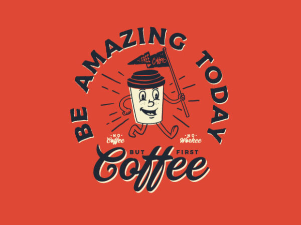 be amazing today t shirt template