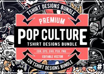 126 Pop Culture Tshirt Designs Bundle #1