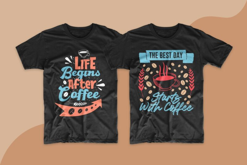 Coffee quotes saying t shirt design bundle. Motivational inspirational quotes and sayings t shirt designs. Coffee quotes design. Typography lettering t-shirt design. T-shirt design bundle. T shirt designs bundles SVG PNG EPS PSD File.
