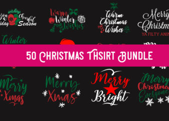 50 Christmas Tshirt Design Special Bundle