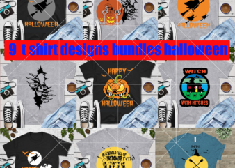 9 Bundles t shirt designs halloween svg, Witch vector, Witch Svg, Witch halloween vector, Pumpkin horror vector, Pumpkin svg, Pumpkins halloween vector, Halloween svg, Day of the dead vector, Happy halloween cut file, Happy halloween vector digital download file. silhouette halloween clipart, Happy halloween 2020, Spider Horror logo, Bat horror svg