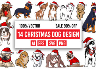 14 Christmas Dog design bundle 100% vector ai, eps, svg, png,