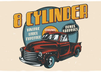 Eight Cylinder. Editable T-shirt designs with fonts!