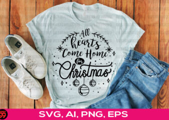 All Hearts Come Home For Christmas Gift, pattern svgs, ugly christmas sweater svg, dxf, png, jpg, texture, decal file, cut out, christmas shirt svg,naughty or nice,cricut. t shirt vector file.