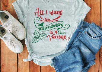 Christmas gift shirt, All I want for christmas is a vaccine shirt, Gold shirt, Quarantine Shirt, Funny Christmas Shirt, Christmas Gift, 2020
