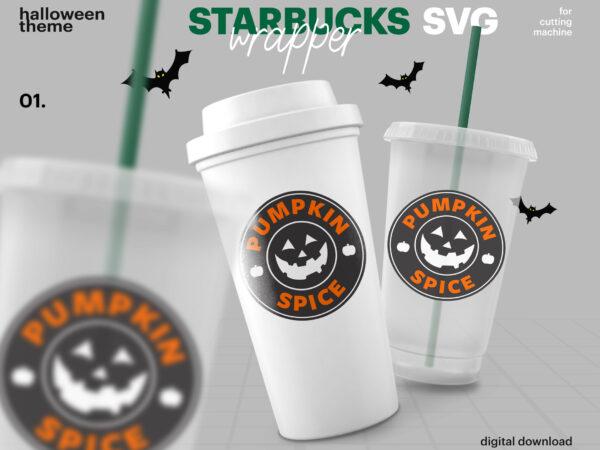 Halloween Starbucks Logo And Wrapper Svg Starbucks Cup Svg Starbucks Cold Cup 24 Oz Starbucks Hot Cup 16 Oz Venti Grande Cup Svg Buy T Shirt Designs
