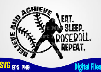 Eat Sleep Baseball Repeat, baseball svg, Sports, Baseball Fan, baseball Player, Funny Baseball design svg eps, png files for cutting machines and print t shirt designs for sale t-shirt design png