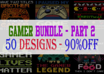 Gamer Bundle 2 – 50 Designs -90% OFF