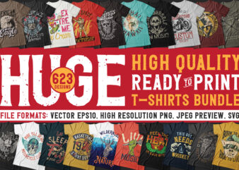 Huge 623 T-shirt Designs Bundle
