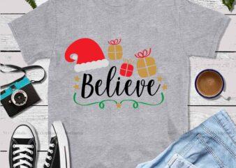 Believe vector, Believe svg, Believe logo, Santa vector, Santa Svg, Funny Santa, Merry Christmas, Christmas 2020, Christmas logo, Funny Christmas Svg, Christmas, Christmas vector, Believe typography t shirt design template