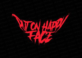 Put on happy face joker T-Shirt Design