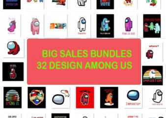 32 design bundle Among Us Halloween Bundle SVG, Among Us Shirt SVG, Among Us Ghost svg, Cute Among Dead SVG , Among us cup Svg, Png ,Custom Cut file ,Cricut