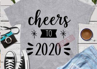 Christmas Cheers To 2020, Christmas Cheers, Cheers Svg, Cheers vector, Cheers logo, Cheers typography t shirt design template