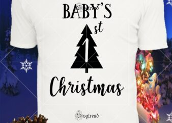 Baby's 1 St Christmas vector, Baby's 1 st Christmas logo, Baby's 1 st Christmas Svg, Christmas, Christmas svg, Merry christmas, Merry christmas 2020 Svg, funny christmas 2020 vector, Christmas 2020 Svg, Cutting Files Png Dxf Eps Svg vector t-shirt design template
