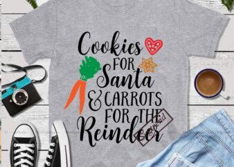 Cookies For Santa And Carrots For The Reindeer vector, Carrots For The Reindeer Svg, Cookies For Santa Svg, Santa vector, Merry Christmas, Christmas 2020, Christmas logo, Funny Christmas Svg, Christmas, Christmas vector