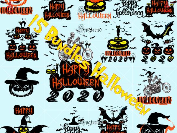 15 bundles t shirt designs halloween, Happy Halloween Svg, Day of the dead vector, Happy Halloween Cut File, Happy Halloween vector digital download file. Silhouette Halloween clipart, Happy Halloween 2020 vector, Shadow of death vector