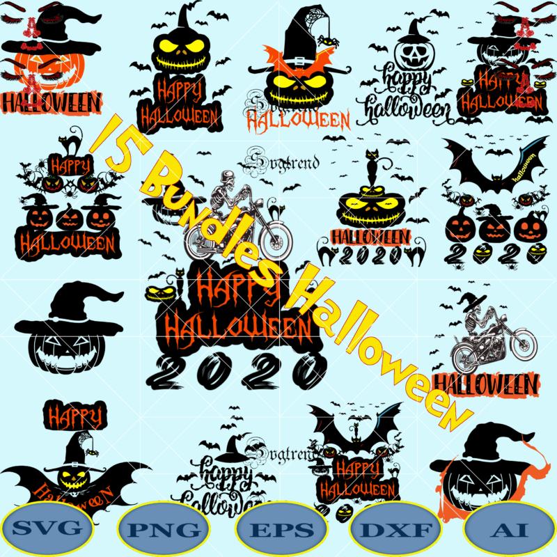 15 Bundles Halloween 2020, Happy Halloween Svg, Day of the dead vector, Happy Halloween Cut File, Happy Halloween vector digital download file. Silhouette Halloween clipart, Happy Halloween 2020 vector, Shadow of death vector