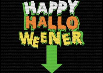 Happy Halloweener svg, Halloween funny svg, Happy halloween svg, png, dxf, eps, ai files