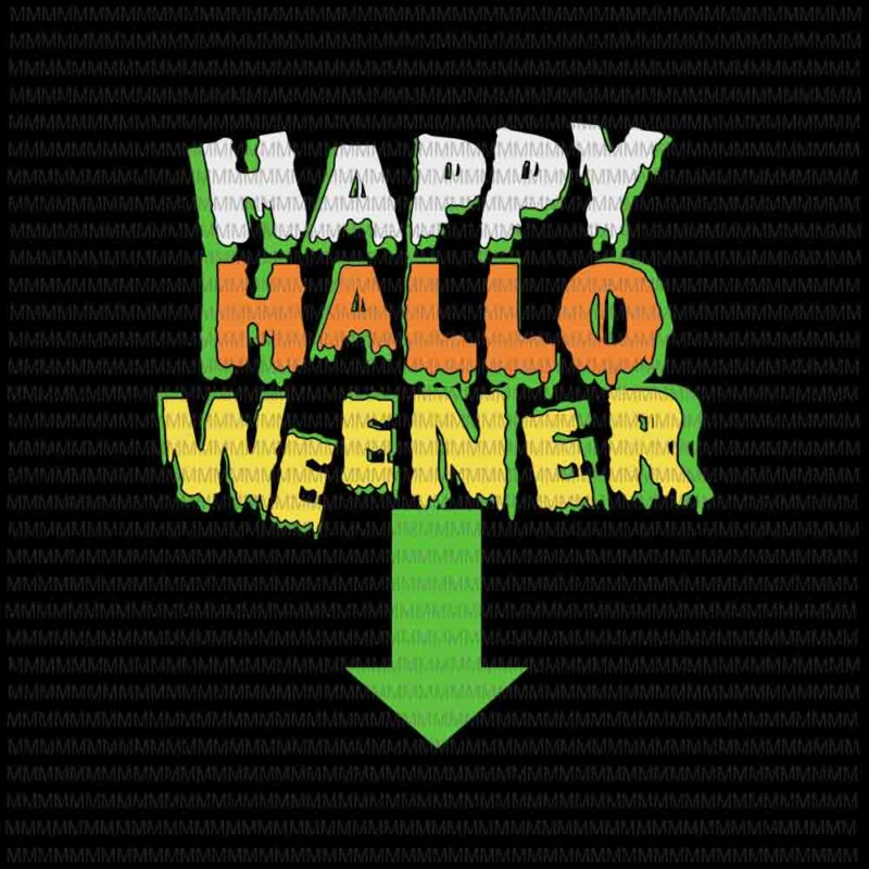 Happy Halloweener Svg Halloween Funny Svg Happy Halloween Svg Png Dxf Eps Ai Files Buy T Shirt Designs