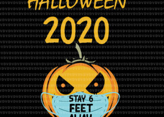 Halloween Pumpkin Face Mask Stay 6 Feet Fun Quarantine 2020, Halloween 2020 stay 6 feet svg, Halloween 2020 Pumpkin SVG, halloween 2020 svg, halloween svg, halloween vector, eps, dxf, png, svg file