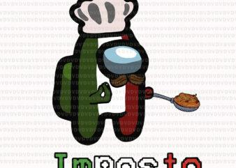 Impasta Italian Us Impostor Essential, Impasta Italian SVG, Impasta Italian png, Impasta Italian vector, Impasta vector, png, eps, dxf file