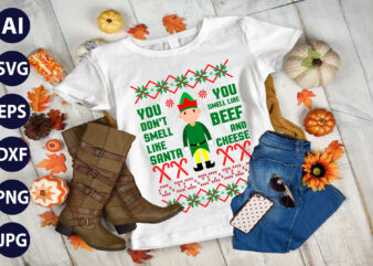 Christmas sweater svg,You Dont Smell Santa Christmas sweater pattern svgs, ugly christmas sweater svg, dxf, png, jpg, texture, decal file, cut out, christmas shirt svg,naughty or nice,cricut. t shirt vector file.