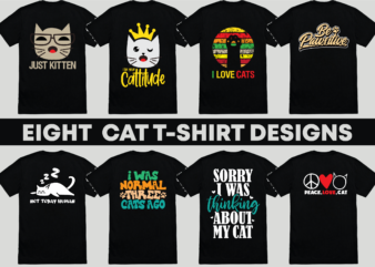 Cat funny T-Shirt Design Bundles | eight tshirt design cat lover |Ai file,PNG file,svg file