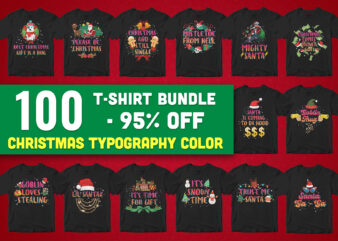 100 t-shirt bundle christmas typography holiday – all style!!!