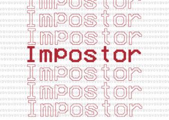 Among Us game, Among SVG, Among Us svg,impostor svg, impostor among, Among Us, Impostor, Funny among, Among Us vector, eps, dxf, png file
