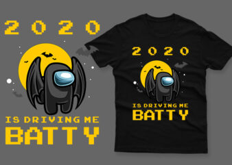 2020 is driving me batty impostor