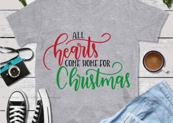 All Hearts Come Home For Christmas Svg, All Hearts Come Home For Christmas vector, Christmas, Christmas svg, Merry christmas, Merry christmas 2020 Svg, funny christmas 2020 vector, Christmas 2020 Svg, Cutting Files Png Dxf Eps Svg vector t-shirt design template