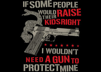 If Some People Raise Kids Right