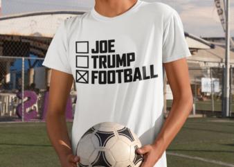 JOE BIDEN – DONALD TRUMP – Football t shirt design for sale