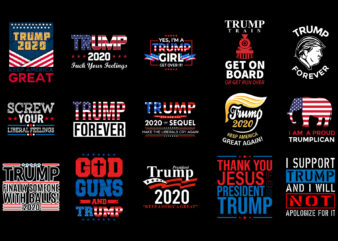 Pack of 15 Trump T shirt Design | President Trump | Trump 2020 | Keep America Great | With Ai Files