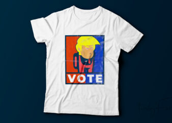 Vote | Trump Imposter T shirt design for sale