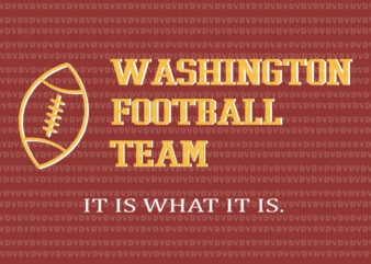 Funny Washington Football Team Name, Washington Football Team svg, Washington Football Team,Washington Football svg, png, eps, dxf file
