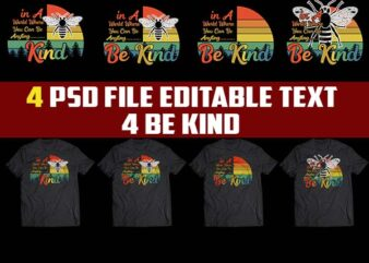 4 BE KIND bundle tshirt design png Transparent file and PSD FILE editable.