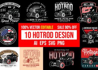 10 Hot Rod Design Bundle 100% Vector Editable AI, EPS, SVG, PNG,