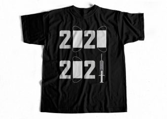 2020 – 2021 Facemask and Covid19 Vaccination – T-Shirt design for sale