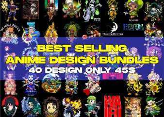 BEST SELLING 40 DESIGN ANIME BUNDLES